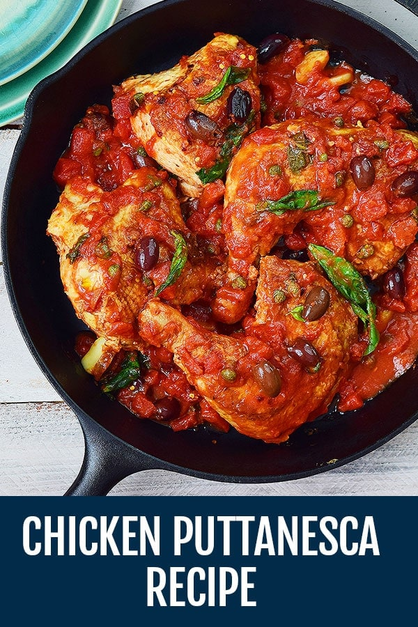 Skillet Chicken Puttanesca Recipe [Pollo alla Puttanesca]