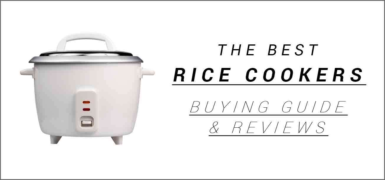 The Best Rice Cooker in 2018 - Shopping Guide and Reviews